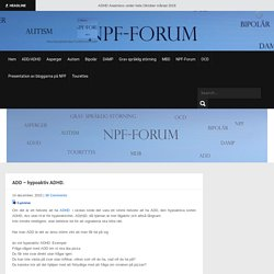 ADD – hypoaktiv ADHD. – NPF-FORUM
