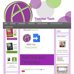 Add-Ons and Templates - Teacher Tech
