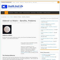 Adderall vs Ritalin – Benefits, Problems