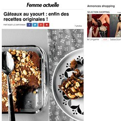 L'addictif - Gâteaux au yaourt : enfin des recettes originales !