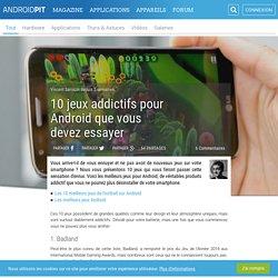 10 jeux addictifs pour Android que vous devez essayer