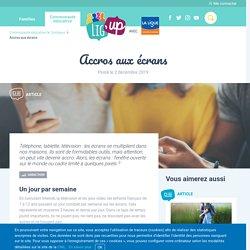 Addiction : Accros aux écrans - Lig'up (Familles)