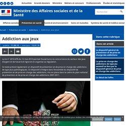 Addiction aux jeux - Addictions - Ministère des Affaires sociales et de la Santé