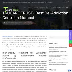 De Addiction Centre in Mumbai - Alcohol & Drug De-Addiction Treatment Centre in Mumbai, India
