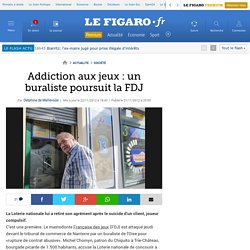 Addiction aux jeux : un buraliste poursuit la FDJ