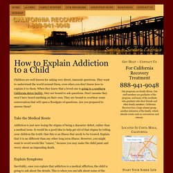 How to Explain Drug Addiction to a Child?