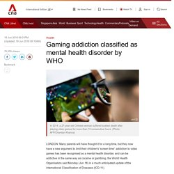 Gaming addiction classified as mental health disorder by WHO - CNA