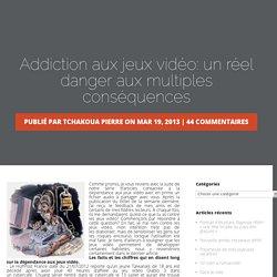 Addiction aux jeux vidéo: un réel danger aux multiples conséquences » L'UQAT, mon blogue!