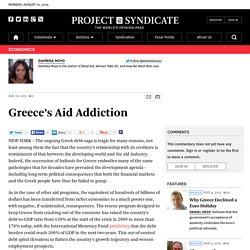 Greece's Aid Addiction by Dambisa Moyo