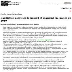 L'addiction aux jeux de hasard et d'argent en France en 2010