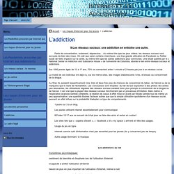 L'addiction - Internet et les Adolescents