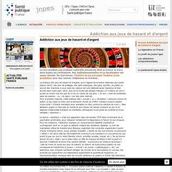 INPES-Addiction aux jeux de hasard et d'argent
