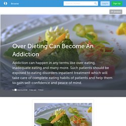 Over Dieting Can Become An Addiction (with image) · mauritiusrehab