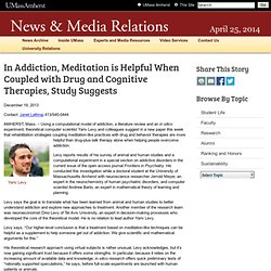 In Addiction, Meditation is Helpful When Coupled with Drug and Cognitive Therapies, Study Suggests