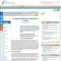12 Steps to Break Your Addiction to a Person