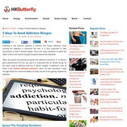 5 Ways To Avoid Addiction Relapse