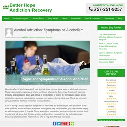 Alcohol Addiction: Symptoms of Alcoholism
