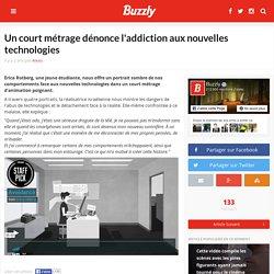 Un court métrage dénonce l'addiction aux nouvelles technologies