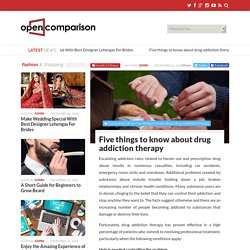 Five things to know about drug addiction therapy