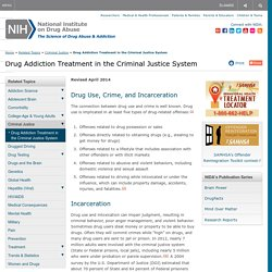 Drug Addiction Treatment in the Criminal Justice System