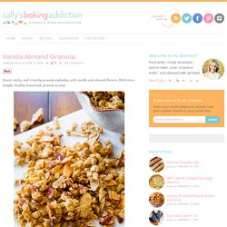 Sallys Baking Addiction Vanilla Almond Granola. - Sallys Baking Addiction