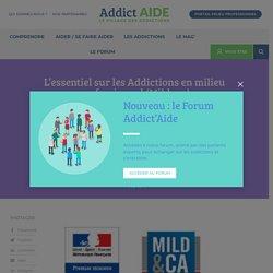 L'essentiel sur les Addictions en milieu professionnel (Mildeca)