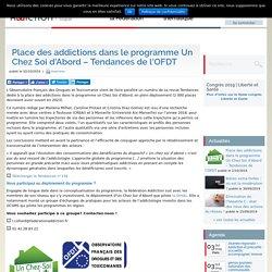 Place des addictions dans le programme Un Chez Soi d'Abord - Tendances de l'OFDT