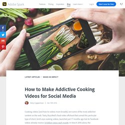 How to Make Addictive Cooking Videos for Social Media
