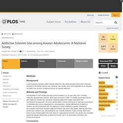 Addictive Internet Use among Korean Adolescents: A National Survey