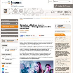 Conduites addictives chez les adolescents – Une expertise collective de l'Inserm