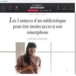 Les 5 astuces d'un addictologue pour être moins accro à son smartphone