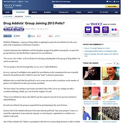Drug Addicts' Group Joining 2013 Polls?