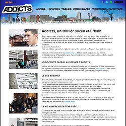 Addicts, la webfiction