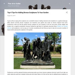 Top 4 Tips For Adding Bronze Sculptures To Your Garden