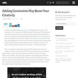 Adding Constraints May Boost Your Creativity