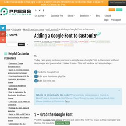 Adding a Google Font to Customizr - Press Customizr