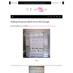 Adding Mudroom Built-Ins to the Garage - The Kim Six Fix