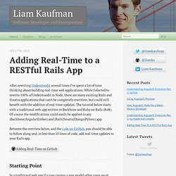 Adding Real-Time To A RESTful Rails App - Liam Kaufman