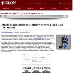 Music major Addison Horner teaches piano with Instagram