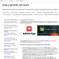 @AdditioApp permite ahora la integración con Google Classroom