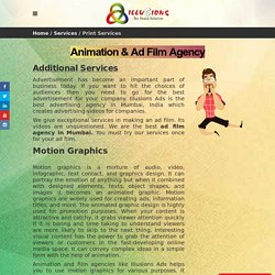 Additional Services – Animation & Ad Film Agency - Illusions Ads