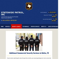 Additional Commercial Security Services in Dallas, TX