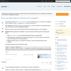 How to use additional jQuery UI libraries such as draggable? - Joomla Stack Exchange