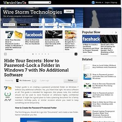 Hide Your Secrets: How to Password-Lock a Folder in Windows 7 with No Additional Software « Wire Storm Technologies