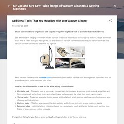 Additional Tools That You Must Buy With Next Vacuum Cleaner