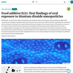 Food additive E171: first findings of oral exposure to titanium dioxide nanoparticles