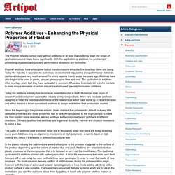 Polymer Additives - Enhancing the Physical Properties of Plastics