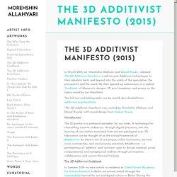 The 3D Additivist Manifesto (2015) - Morehshin Allahyari
