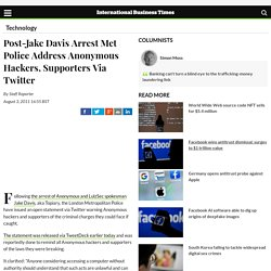 Post-Jake Davis Arrest Met Police Address Anonymous Hackers, Supporters Via Twitter