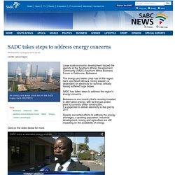 SADC takes steps to address energy concerns:Wednesday 12 August 2015